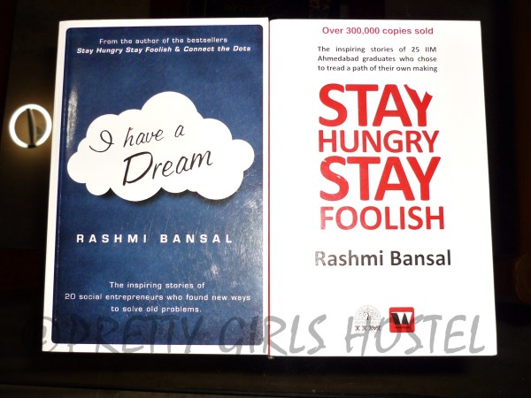 rashmi-bansal-i-have-a-dream-stay-hungry-stay-foolish