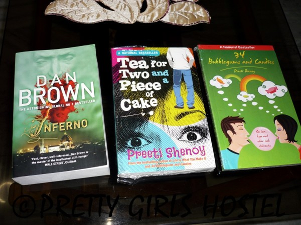 Dan Brown's Inferno, Preeti Shenoy's Tea for Two and a piece of cake and 34 bubblegums and candies